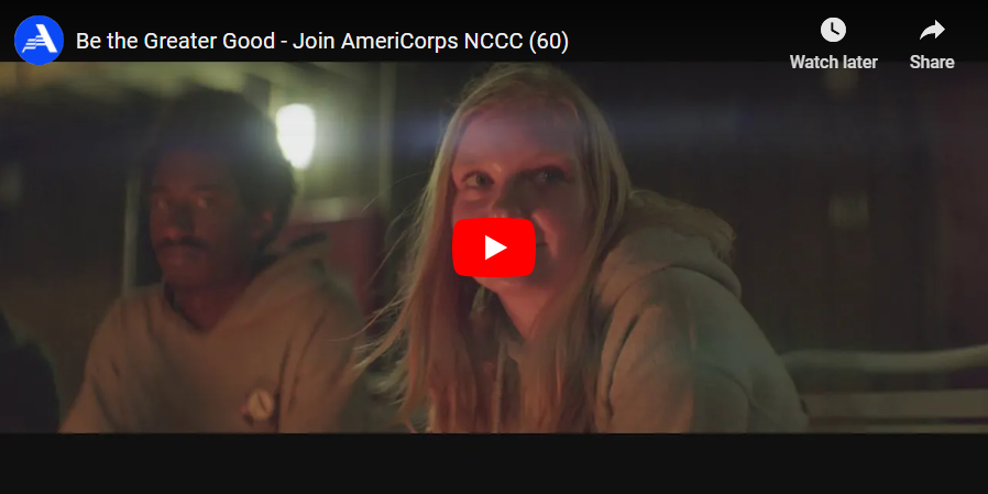 Be the greater good - Join AmeriCorps NCCC